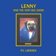 Lenny and the Very Big Show: A Cautionary Tale