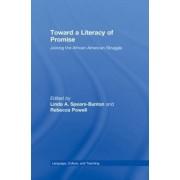 Toward a Literacy of Promise by Linda A. Spears-Bunton