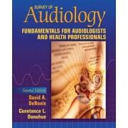 Survey of Audiology by David A. Debonis