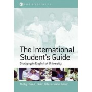 The International Student's Guide by Ricky Lowes