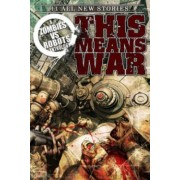 Zombies Vs Robots This Means War! by Fabio Listrani
