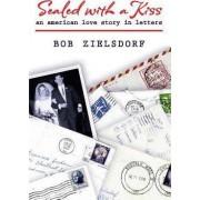 Sealed with a Kiss by Bob Zielsdorf