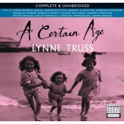 A Certain Age: Women's Monologues v. 1 by Lynne Truss