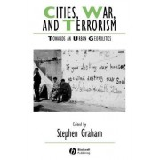 Cities, War and Terrorism by Stephen Graham