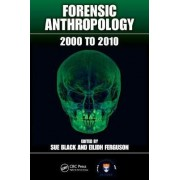 Forensic Anthropology by Sue Black