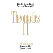 Theomatics II: God's Best-Kept Secret Revealed