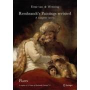 Rembrandt's Paintings Revisited - A Complete Survey by Ernst Van de Wetering