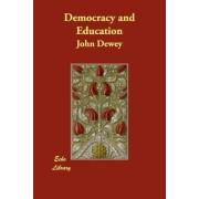 Democracy and Education by John Dewey