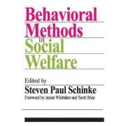 Behavioral Methods in Social Welfare by Steven Paul Schinke