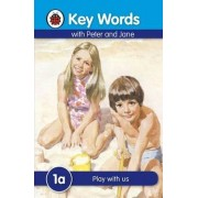 Key Words: 1a Play with us by W. Murray