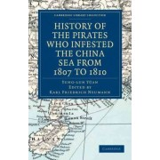 History of the Pirates Who Infested the China Sea from 1807 to 1810 by Yung-lun Yuan