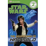 Star Wars the Adventures of Han Solo by DK