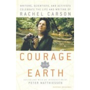 Courage for the Earth by Peter Matthiessen