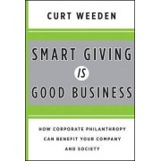 Smart Giving is Good Business by Curt Weeden