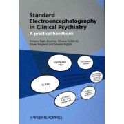 Standard Electroencephalography in Clinical Psychiatry by Nash N. Boutros