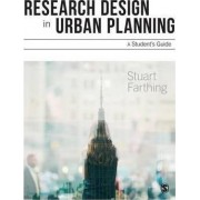Research Design in Urban Planning by Stuart Farthing