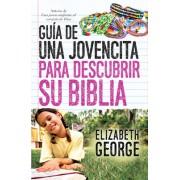 GUI?A de Una Jovencita Para Descubrir Su Biblia // A Girl's Guide to Discovering Her Bible