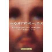 The Questions of Jesus by John Dear
