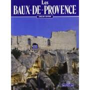 Les Baux-De-Provence. [English Ed.]. by Francia;D'Hoste, J. Georges