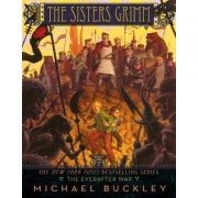 The Sisters Grimm: Bk. 7 by Michael Buckley