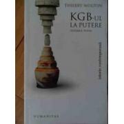 Kgb-ul La Putere Sistemul Putin - Thierry Wolton