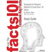 Studyguide for Research Methods for Social Work, 7th EditionRubin, Allen, ISBN 9780495811718