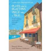 Plato and a Platypus Walk into a Bar by Daniel Klein