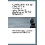 Constitution and By-Laws of the Student?s Associationof Medicine of McGill University by University Students' Association of Med