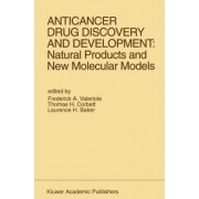 Anticancer Drug Discovery and Development by Frederick A. Valeriote