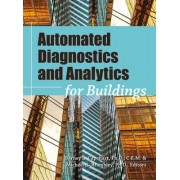 Automated Diagnostics and Analytics for Buildings by Barney L. Capehart