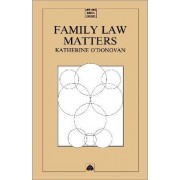 Family Law Matters by Katherine O'Donovan
