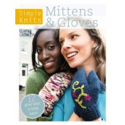 Simple Knits: Mittens & Gloves by Claire Crompton