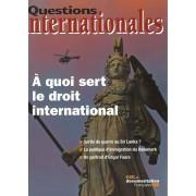 Questions Internationales N° 49, Mai-Juin 2011 - A Quoi Sert Le Droit International