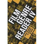 Film Genre Reader: v. 4 by Barry Keith Grant