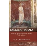 Talking Books by Professor of Greek and Latin Languages and Literature G O Hutchinson