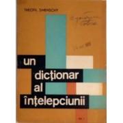 un dictionar al intelepciunii (4 volume)