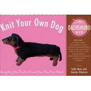 Knit Your Own Dog: Dachshund Kit by Sally Muir