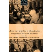 Labour Law in an Era of Globalization by Joanne Conaghan