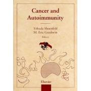 Cancer and Autoimmunity by Yehuda Shoenfeld