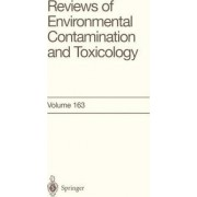 Reviews of Environmental Contamination and Toxicology: v. 163 by Dr. George W. Ware