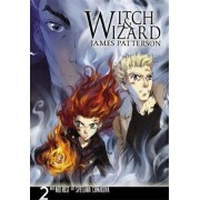 Witch and Wizard: The Manga: v. 2 by James Patterson