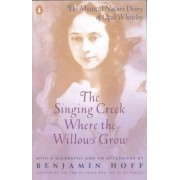 The Singing Creek Where the Willows Grow by Benjamin Hoff