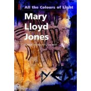 All the Colours of Light by Carolyn Davies