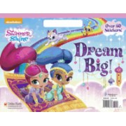 Dream Big! (Shimmer and Shine)