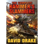The Complete Hammer's Slammers: v. 1 by David Drake