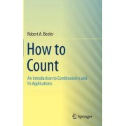 How to Count by Robert A. Beeler