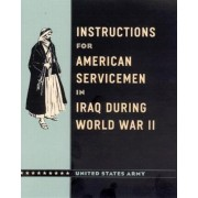 Instructions for American Servicemen in Iraq During World War II by United States Army