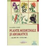 Plante medicinale si aromatice - Claudiu Voda