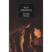 Real Presences by George Steiner