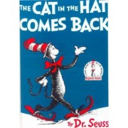 The Cat in the Hat Comes Back! by Seuss Dr